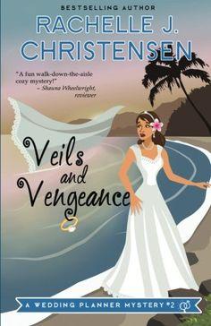 Veils and Vengeance (Wedding Planner Mysteries) (Volume 2)