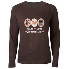 Peace Love Accounting Accountant Women's Long Slee