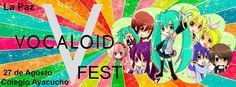 Kagi Nippon He ~ Anime Nippon-Jin: Vocaloid FEST 2017 - La Paz, Bolivia, 27 de Agost...