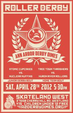 Ann Arbor 2012 roller derby poster Roller Derby Skates, Roller Skating, Double Header, Home Team, Ann Arbor, Design Reference, Burton Snowboards, Kitesurfing, Skateboard Art