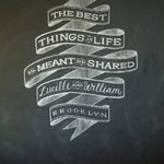 """Inspiration for our Ceremony Program cover quote -  """"the best things in life are meant to be shared""""  -Dana Tanamachi Chalkboard Design"""