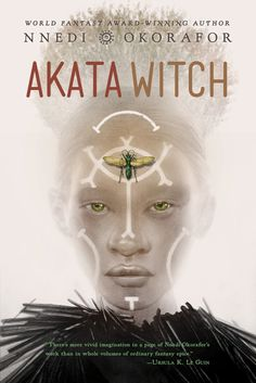 "Nnedi Okorafor, PhD no Twitter: ""Cover Reveal! AKATA WITCH & its sequel AKATA WARRIOR (2017) + a  blog post on the process by illustrator @GregRuth https://t.co/aFDiKDnKPL https://t.co/eZmFxDue6g"" ."