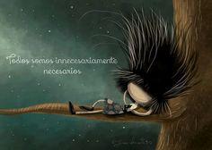 Todos somos innecesariamente necesarios!! Puro pelos by Juan Chavetta!!!