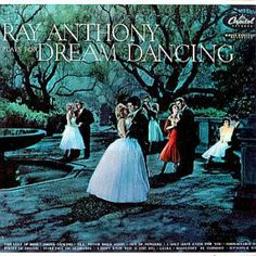 Ray Anthony – Dream Dancing Today (1966)