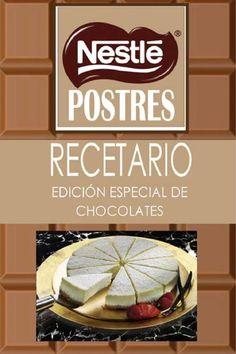 recetario nestle  postres de chocolate,trabajo propuesta