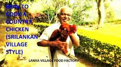 Country chicken cooked by grandpa in village. - The Best Chicken Recipes Great Chicken Recipes, Country Chicken, Baked Apples, Gourmet Recipes, Gain, First Love, How To Become, Dish