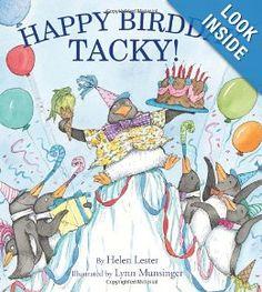 Happy Birdday, Tacky! (Tacky the Penguin): Helen Lester, Lynn Munsinger New Children's Books, Book Club Books, The Book, Birthday Book, 10th Birthday, Happy Birthday, Birthday Ideas, Tacky The Penguin, Penguin Illustration