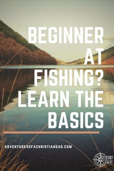 Learning the basics on fishing is challenging with some many available options. One tip that made a difference to help me learn quickly was ...