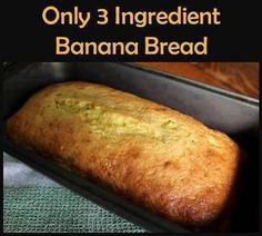 """Ingredients"""" 3 ripe bananas mashed up -2 eggs -1 box of yellow cake mix -~nuts are optional~ How to make it : Mash the bananas Mix in your eggs add nuts now if you are using them Then mix in the cake mix. *Bake in"""