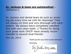 Dr Jackson And Dental Team Do Such An Amazing Job Every Time We Visit For Cleanings They Are Always On Very Thorough With Each Patient