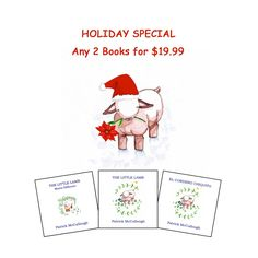 Holiday Special!  17% Savings on The Little Lamb Series - character education and a treat for little ones.