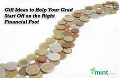 Gift Ideas to Help Your Grad Start Off on the Right Financial Foot :: Mint.com/blog