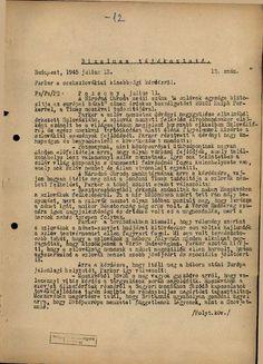 Az MTI Bizalmas tájékoztatójának két oldala 1945. július 12-én. A Times moszkvai tudósítója - tipikus angol demokrata - így látja a felvidéki magyarság helyzetének megoldását.Tehát az angol közvélemény is. (692×960) Budapest, Ale, Keto, History, Portrait, Historia, Headshot Photography, Ale Beer, Portrait Paintings