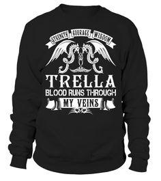 TRELLA Blood Runs Through My Veins #Trella