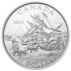 2014 Fine Silver 15 Dollar Coin - Exploring Canada: The Arctic Expedition Franklin Expedition, Tammy Love, Canadian Coins, Fur Trade, Commemorative Coins, Dollar Coin, World Coins, Silver Bars, Coin Collecting