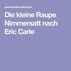 Die kleine Raupe Nimmersatt nach Eric Carle