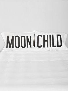 """GYPSY WARRIOR Reach for the stars with these perfect pillowcases. Featuring """"MOON"""" and """"CHILD"""" on separate standard size shams. Designed by Gypsy Warrior."""