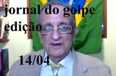 Jornal do Golpe 14 de abril