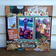 Today I am Grateful for You Layout designed by Susan Tidwell for the Front Porch Kit- Gather Together Kit