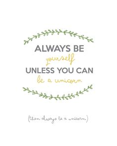 Free Always be a unicorn poster