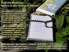 Stop the Madness – Return to Our Senses in Advent. | Godspace