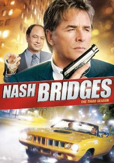 Nash Bridges - Stars: Don Johnson, Cheech Marin, Jodi Lyn O'Keefe. - A smart alecky San Francisco cop and his get rich quick scheme of a partner keep tabs on crime and take down the bad guys in the Bay Area. Don Johnson, 1990s Tv Shows, Jodi Lyn O'keefe, Nash Bridges, Rent Movies, Cortez, Evan, San Francisco, Sports Personality