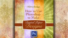 How To Use Photoshop to Make Design Paper Fast, Easy Photoshop Course, Photoshop Shapes, How To Use Photoshop, Photoshop Photos, Photoshop Brushes, Ps Tutorials, Text Tool, Diy Supplies, Make Design