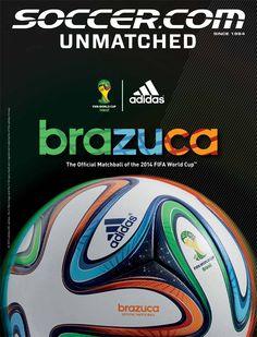 SOCCER.COM December 2013 starring the @adidas #Brazuca!