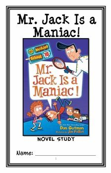 My Weirder School: Mr. Jack Is a Maniac! (Gutman) Novel Study / Comprehension * Follows Common Core Standards *  This 26-page booklet-style Novel Study is designed to follow students throughout the entire book.  The questions are based on reading comprehension, strategies and skills. The novel study is designed to be enjoyable and keep the students engaged.