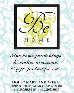 Be Home Annapolis - Great store in Downtown Annapolis - check back at www.BeHomeAnnapolis.com
