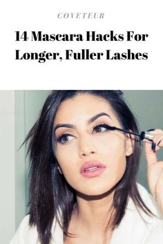 14 Mascara Hacks For Longer, Fuller Lashes | Coveteur