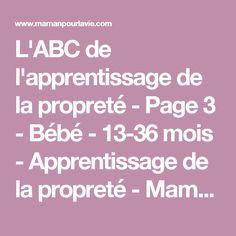 L'ABC de l'apprentissage de la propreté - Page 3 - Bébé - 13-36 mois - Apprentissage de la propreté - Mamanpourlavie.com