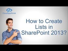 How to Create Lists in SharePoint 2013 - YouTube