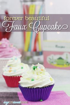 Easy DIY Faux Cupcakes! They look like the real thing, but will last forever! Great for ornaments, decorations, or photo props!   Saynotswee...
