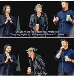 "I was at this con in NJ. When Jared said this JDM LOST IT...laughing, Jensen very quick in reaction said ""Straight legs? Who needs that? Bow legs for life lol"""