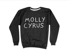 Molly Cyrus Sweatshirt | Miley Cyrus | Twerk | Sweater