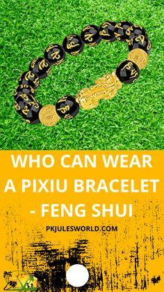 Feng Shui Black Obsidian Wealth Bracelet – How to and Who can wear a Pixiu Bracelet