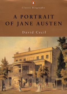 A Portrait of Jane Austen is an engaging biography of the much-admired author.