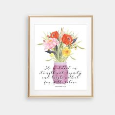Mom Wall Art, Proverbs 31:25, She is clothed in strength and dignity, Bible Verse Wall Art, Still Life Print, Floral Wall Art, Mom Gift by blueelephantprints on Etsy