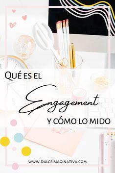 Qué es el engagement y cómo se mide Tips Instagram, Engagement, Sweet, Engagements