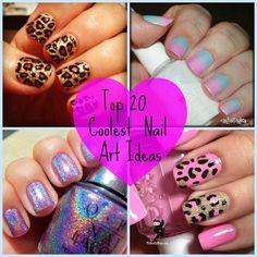 Top 20 Coolest Nail Art Ideas!