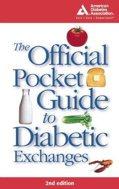 The Official Pocket Guide to Diabetic Exchanges