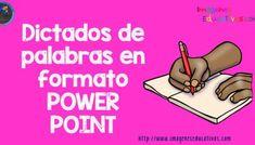 Dictados de palabras en formato POWER POINT