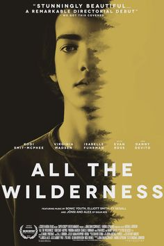 All the Wilderness | These type of movies are the best.