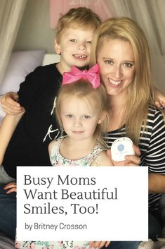 Busy Moms Want Beautiful Smiles! Busy Mom, at home teeth whitening, smile brilliant for moms