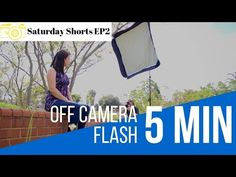 OFF CAMERA FLASH in 5 MIN (Beginner tutorial) - YouTube