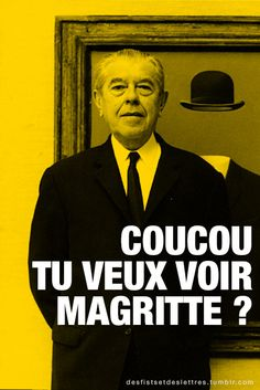 (via ultranus) Magritte, Take A Smile, Character Template, Everyday Quotes, Funny Inspirational Quotes, Funky Art, Some Words, Art Music, Funny Cute