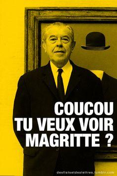 Coucou tu veux voir Magritte? (sur une idée originale de @siouxy_ ) »Des Fists et Des Lettres sur Fessebook