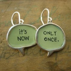 It's Now Only Once by marmar on Etsy, $63.00