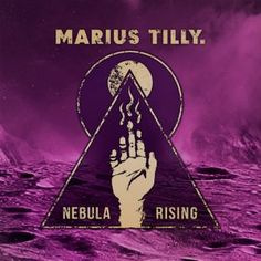 Marius Tilly. - Nebula Rising 4.5/5 Sterne